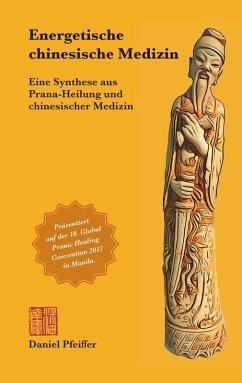 Energetische chinesische Medizin (eBook, ePUB)