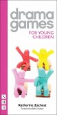 Drama Games for Young Children (eBook, ePUB)