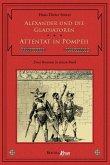Alexander und die Gladiatoren / Attentat in Pompeii (eBook, ePUB)