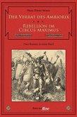 Der Verrat des Ambiorix / Rebellion im Circus Maximus (eBook, ePUB)