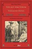 Tod auf dem Forum / Tödliche Dosis (eBook, ePUB)