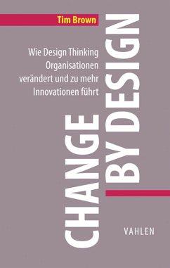 Change by Design (eBook, ePUB) - Brown, Tim