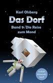 Das Dorf Band 9: Die Reise zum Mond (eBook, ePUB)