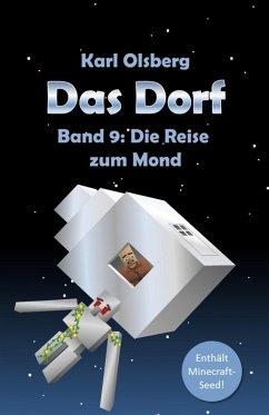 Das Dorf Band 9: Die Reise zum Mond (eBook, ePUB) - Olsberg, Karl
