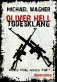 Todesklang / Oliver Hell Bd.8 (eBook, ePUB)