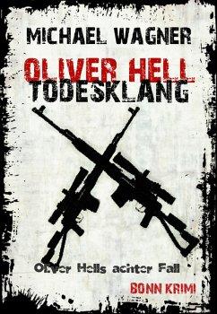 Todesklang / Oliver Hell Bd.8 (eBook, ePUB) - Wagner, Michael