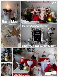 Bastel Ideen für die Weihnachtszeit (DIY) (eBook, ePUB) - Vrancken, Karin