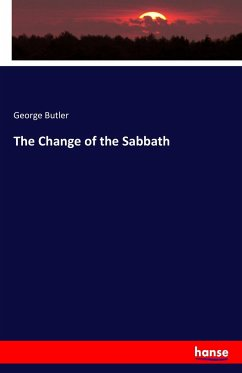 9783743325418 - George Butler: The Change of the Sabbath - Buch