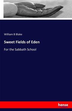 9783743325142 - William B Blake: Sweet Fields of Eden - Buch