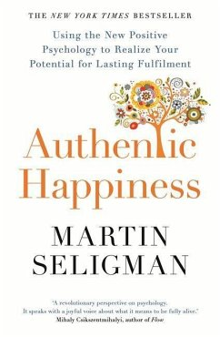 Authentic Happiness - Seligman, Martin