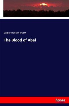 9783743325517 - Wilbur Franklin Bryant: The Blood of Abel - Buch