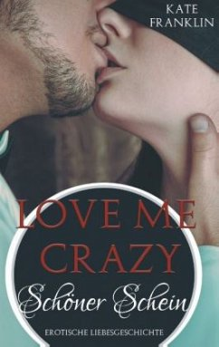 9783741274176 - Franklin, Kate: Love Me Crazy - Buch