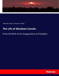 9783743325708 - Lamon, Ward Hill: The Life of Abraham Lincoln - Buch