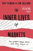 The Inner Lives of Markets