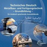 Technisches Deutsch Metallbau und Fertigungstechnik Grundbildung