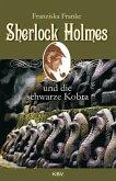 Sherlock Holmes und die schwarze Kobra / Sherlock Holmes Bd.8 (eBook, ePUB)