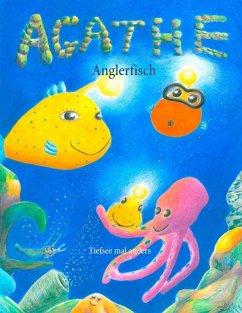 Agathe Anglerfisch (eBook, ePUB)