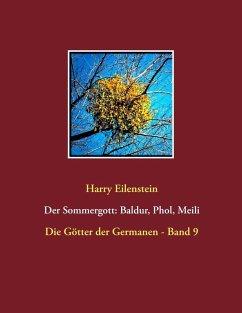 Der Sommergott: Baldur, Phol und Meili (eBook, ePUB)