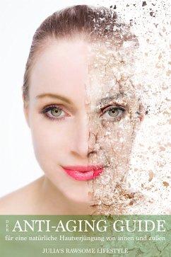 Anti-Aging-Guide (eBook, ePUB) - Schade, Julia