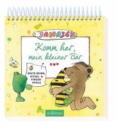 Janosch - Komm her, mein kleiner Bär - Janosch