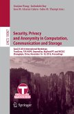 Security, Privacy and Anonymity in Computation, Communication and Storage