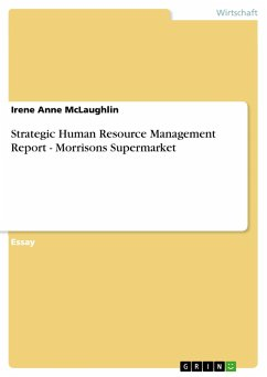 9783668311640 - McLaughlin, Irene Anne: Strategic Human Resource Management Report - Morrisons Supermarket - Buch