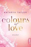 Colours of Love - Erlöst (eBook, ePUB)