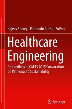 9789811031106 - Herausgegeben von Shorey, Rajeev; Ghosh, Purnendu: Healthcare Engineering - Book