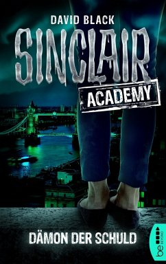 Dämon der Schuld / Sinclair Academy Bd.8 (eBook, ePUB) - Black, David