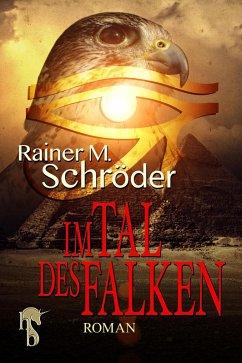Im Tal des Falken (eBook, ePUB) - Schröder, Rainer M.