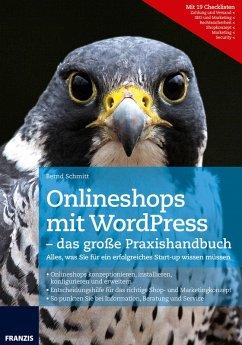 Onlineshops mit WordPress - das große Praxishandbuch (eBook, PDF) - Schmitt, Bernd
