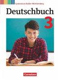Deutschbuch Gymnasium Band 3: 7. Schuljahr - Baden-Württemberg - Schülerbuch