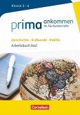 Prima ankommen Geschichte, Erdkunde, Politik: Klasse 5/6 - Arbeitsbuch DaZ mit Lösungen