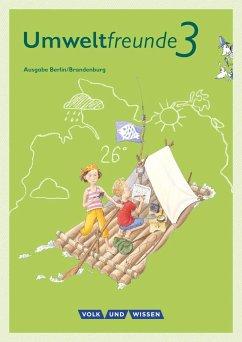 Umweltfreunde 3. Schuljahr - Berlin/Brandenburg - Schülerbuch - Blumensath, Ulrike; Ehrich, Silvia; Horn, Rüdiger; Koch, Inge; Köller, Christine