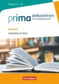 Prima ankommen Deutsch: Klasse 8-10 - Arbeitsbuch DaZ mit Lösungen