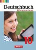 Deutschbuch - Differenzierende Ausgabe 10. Schuljahr - Schülerbuch