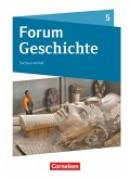 Forum Geschichte 5. Schuljahr - Gymnasium Sachsen-Anhalt - Von der Frühgeschichte bis zum Römischen Reich