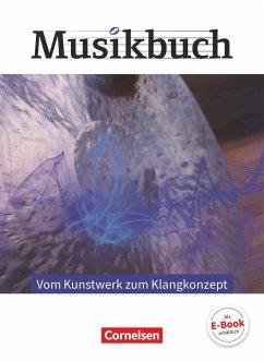 Musikbuch Oberstufe - Vom Kunstwerk zum Klangkonzept. Themenheft - Krüger, Janine; Zimmermann, Thomas