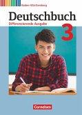 Deutschbuch - Differenzierende Ausgabe Band 3: 7. Schuljahr - Baden-Württemberg - Schülerbuch