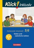 Klick! inklusiv 5./6. Schuljahr - Arbeitsheft 1 - Daten und natürliche Zahlen