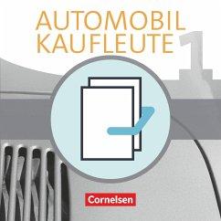 Automobilkaufleute Band 1: Lernfelder 1-4 - Fachkunde und Arbeitsbuch - Büsch, Norbert; Kost, Antje; Piek, Michael