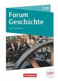 Forum Geschichte 7./8. Schuljahr - Berlin/Brandenburg - Vom Mittelalter zum 19. Jahrhundert