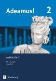 Adeamus! - Ausgabe A Arbeitsheft 2 mit Lösungen