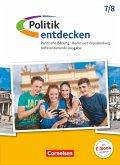 Politik entdecken 7./8. Schuljahr - Differenzierende Ausgabe Sekundarstufe I Berlin und Brandenburg - Schülerbuch