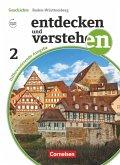 Entdecken und Verstehen Band 2: 7./8. Schuljahr - Differenzierende Ausgabe Baden-Württemberg - Vom Zeitalter der Entdeckungen bis zur Industrialisierung