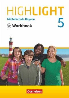 Highlight 5. Jahrgangsstufe - Mittelschule Bayern - Workbook mit Audios online - Berwick, Gwen