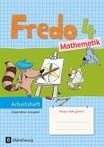 Fredo - Mathematik - Ausgabe A 4. Schuljahr für alle Bundesländer (außer Bayern) - Arbeitsheft
