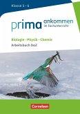 Prima ankommen Biologie, Physik, Chemie: Klasse 5/6 - Arbeitsbuch DaZ mit Lösungen