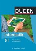 Duden Informatik - Sekundarstufe I 7.-10. Schuljahr - Informatische Grundbildung