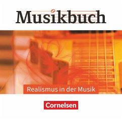 Realismus in der Musik, Audio-CDs